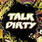 Talk Dirty - Jason Derulo Featuring 2 Chainz