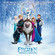 Frozen: Il regno di ghiaccio (Colonna sonora originale) - Various Artists