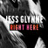 Right Here - Jess Glynne