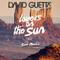Lovers On The Sun - David Guetta Featuring Sam Martin