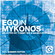 Ego In Mykonos Selected By Tommy Vee & Mauro Ferrucci (Full Summer Edition)