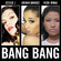 Bang Bang - Jessie J, Ariana Grande & Nicki Minaj