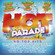 Hot Parade Forever Summer 2014