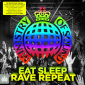 foto Eat, Sleep, Rave, Repeat - Ministry of Sound