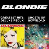 foto Blondie 4(0)-Ever: Greatest Hits Deluxe Redux / Ghosts of Download