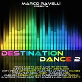 foto Marco Ravelli Presenta Destination Dance 2