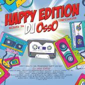 foto Happy Edition Mixata da DJ Osso