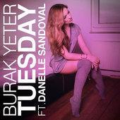 singolo Burak Yeter Tuesday (feat. Danelle Sandoval)