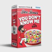singolo Jax Jones You Don t Know Me (feat. RAYE)