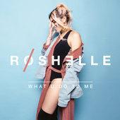 cd cover Roshelle-What U Do to Me