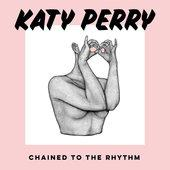 singolo Katy Perry Chained To the Rhythm (feat. Skip Marley)