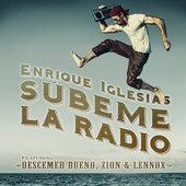 singolo Enrique Iglesias SÚBEME LA RADIO (feat. Descemer Bueno, Zion & Lennox)