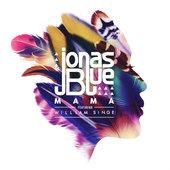 hit download Mama (feat. William Singe) Jonas Blue
