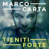 tracklist album Marco Carta Tieniti forte