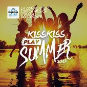 tracklist album Artisti Vari Kiss Kiss Play Summer 2017