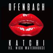 singolo Ofenbach & Nick Waterhouse Katchi (Ofenbach vs. Nick Waterhouse)