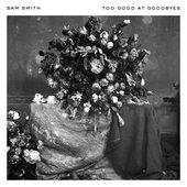 tracklist album Sam Smith Too Good At Goodbyes