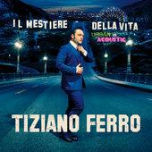 hit download Il Mestiere Della Vita Urban Vs Acoustic Tiziano Ferro