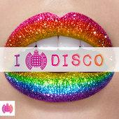 hit download I Love Disco - Ministry of Sound Various Artists