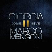 hit download Come neve Giorgia & Marco Mengoni