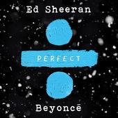 singolo Ed Sheeran Perfect Duet (with Beyoncé)