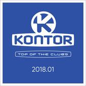 hit download Kontor Top of the Clubs 2018.01 Various Artists