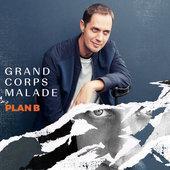 hit download Plan B Grand Corps Malade
