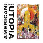 hit download American Utopia David Byrne
