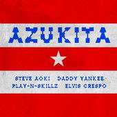 hit download Azukita Steve Aoki, Daddy Yankee, Play-N-Skillz & Elvis Crespo