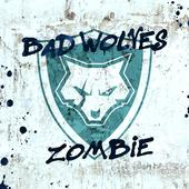 hit download Zombie Bad Wolves