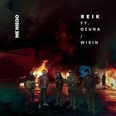 singolo Reik Me Niego (feat. Ozuna & Wisin)