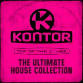 hit download Kontor Top of the Clubs - The Ultimate House Collection Various Artists