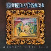 Manolo García-Geometría del Rayo