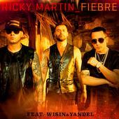 hit download Fiebre (feat. Wisin & Yandel) Ricky Martin