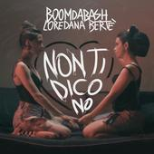 hit download Non ti dico no BoomDaBash & Loredana Bertè