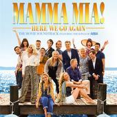 """Cast Of """"Mamma Mia! Here We Go Again""""-Mamma Mia! Here We Go Again (Original Motion Picture Soundtrack)"""