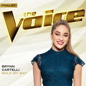 singolo Brynn Cartelli Walk My Way (The Voice Performance)