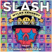 Slash-Living the Dream (feat. Myles Kennedy & the Conspirators)