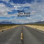 rockalbum-top Mark Knopfler Down the Road Wherever (Deluxe)