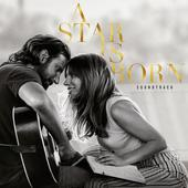tracklist album Lady Gaga & Bradley Cooper A Star Is Born Soundtrack