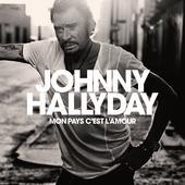 hit download Mon pays c est l amour Johnny Hallyday