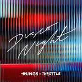 hit download Disco Night Kungs & Throttle