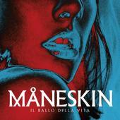 hit download Il ballo della vita Måneskin