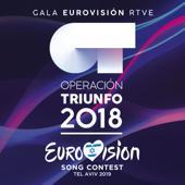 Varios Artistas-OT Gala Eurovisión RTVE (Operación Triunfo 2018 / Eurovision Song Contest / Tel Aviv 2019)