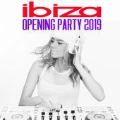 dancealbum-top Various Artists Ibiza Opening Party 2019