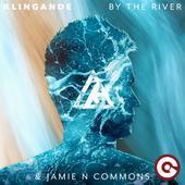 hit download By the River Klingande & Jamie N Commons