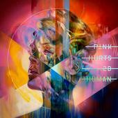 tracklist album P!nk Hurts 2B Human