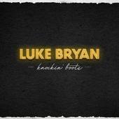 singolo Luke Bryan Knockin  Boots