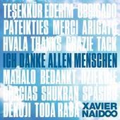 Xavier Naidoo-Ich danke allen Menschen