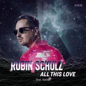 hit download All This Love (feat. Harlœ) Robin Schulz